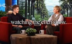 every day! my fav talk show along with jimmy fallon :)