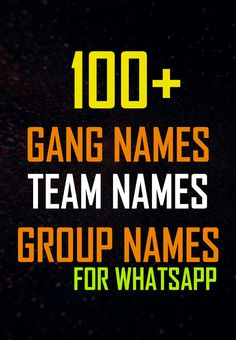 150 Cool Whatsapp Group Names For Familycousinsfriends Etc