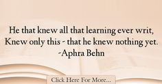 Aphra Behn Quotes About Learning - 40995