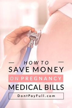 Do you know how much does it cost to have a baby? What about how much you can save on pregnancy medical bills? Take a look at our money saving list. #DontPayFull