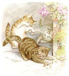 """"""" Il était une fois trois chatons qui s'appelaient Moufle, Tom Chaton et Mitoufle. Leur fourrure était douce et brillante. Souvent, ils faisaient des cabrioles devant la porte et jouaient dans la poussière. """" ~ The Tale of Tom Kitten"""