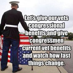 The vets have definitely done more for the country.