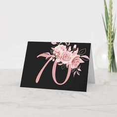 Elegant Rose Gold Floral 70th Birthday Party Card 70th Birthday Card, Cool Birthday Cards, 70th Birthday Parties, Happy Birthday, Plant Design, Custom Greeting Cards, Thoughtful Gifts, Holiday Cards, Place Card Holders