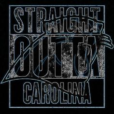 Straight Outta Carolina. Wouldn't have it any other way!