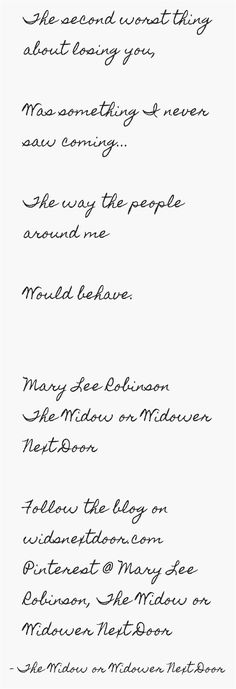 Follow The Widow or Widower Next Door @pinterest.com/mhoct6462 and @ widsnextdoor.com