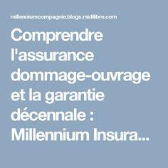Comprendre l'assurance dommage-ouvrage et la garantie décennale : Millennium Insurance