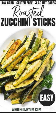 How To Roast Zucchini: Oven Roasted Zucchini Recipe - This EASY oven roasted zucchini recipe makes a quick, healthy side dish! Learn how to roast zucchini in the oven with just 4 ingredients and 30 minutes. #wholesomeyum #zucchini #lowcarb #keto Zucchini Side Dishes, Zucchini Oven, Low Carb Side Dishes, Veggie Side Dishes, Vegetable Dishes, Side Dish Recipes, Food Dishes, Veggie Recipes Sides, Side Dishes With Steak