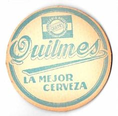 Cerveza Quilmes Antiguo Posavaso Doble Faz