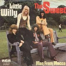 """The Sweet - Little Willy  A fun song that was played around the world, with just a hint of double entendre. """"Hey down, stay down, stay do-o-o-wn, but Little Willy Willy won't stay home, but you can't put willy down Willy won't go, Try telling everybody but oh no! Little Willy Willy won't go home!"""