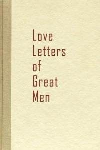Letters from way back in the day....when chivalry was still prominent.