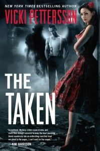 Read the first chapter of Vicki Pettersson's THE TAKEN! Fallen angels, a rockabilly reporter, and a deadly conspiracy...