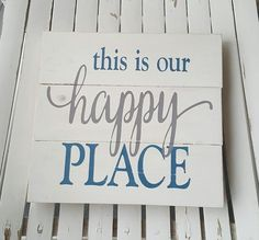 This Is Our Happy Place blue and grey pallet sign
