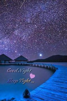 Good Night Greetings, Good Night Wishes, Good Night Sweet Dreams, Good Morning Good Night, Good Night Quotes, Sweet Night, Morning Quotes, Good Night Photos Hd, Beautiful Good Night Images
