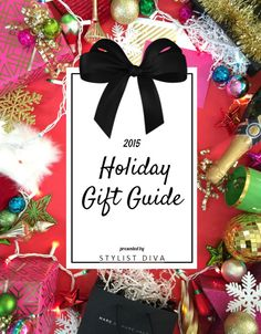 2015 gift guide from the Stylist Diva - I love this! Over 200 items and a little something for everyone.