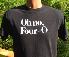 vintage 80s t-shirt 40th birthday forty oh no four-o black tee Large Medium funny gift present by skippyhaha
