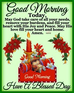 Good Morning Have a Blessed Day Evening Greetings, Morning Greetings Quotes, Good Morning Greetings, Good Morning Wishes, Good Morning Quotes, Morning Images, Good Morning Today, Good Morning Prayer, Good Morning World