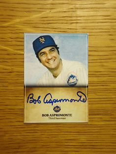 Bob Aspromonte: (1971 New York Mets) Custom made Mets baseball card signed in blue sharpie. (From my All-Time Mets Roster collection.)