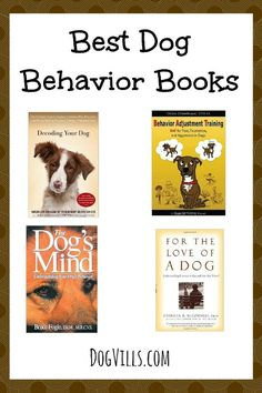 Learn how to give your puppy the best home imaginable with these Best Dog Behavior Books! These books aren't just great for dog training, they really help you better understand your new family friend!