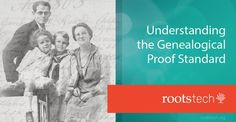 *This is the first of a three-part series exploring how to use the Genealogical Proof Standard in your family history research.  #RootsTech #genealogy #FamilySearch