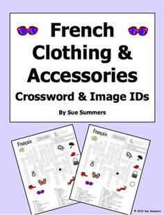 French Clothing and Accessories Crossword Puzzle, Image IDs, and Vocabulary by Sue Summers