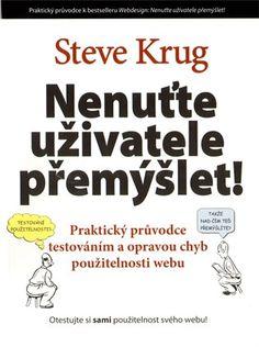 Nenuťte uživatele přemýšlet! - Steve Krug   Kosmas.cz - internetové knihkupectví