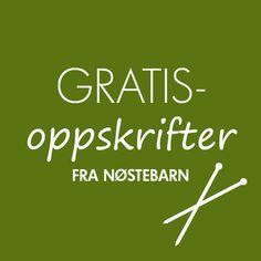 Gratisoppskrifter: Gratisoppskrifter+fra+Nøstebarn.+Last+ned+strikkeoppskriftene+som+PDF+-+helt+gratis!+fra+Nøstebarn.