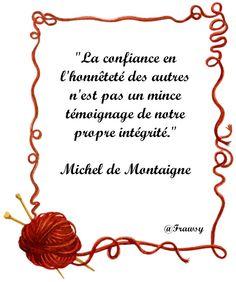 Citation de Michel de Montaigne: Un Reflet de nous - Frawsy Michel De Montaigne, Inspirational, Frases, Proverbs, Handsome Quotes, Citation Amour, Lens Flare, Self Confidence, Words