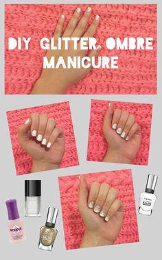 DIY Glitter Ombre Manicure