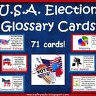 These are illustrated Glossary Cards which explain the meanings of more than seventy of the most common U.S.A election words and terms. $