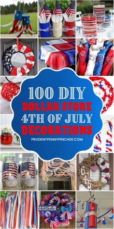 100 DIY Dollar Store of July Decorations - diy und selbermachen ideen 4th July Crafts, Fourth Of July Decor, 4th Of July Celebration, 4th Of July Decorations, Patriotic Crafts, Patriotic Party, 4th Of July Party, 4th Of July Wreath, Patriotic Quilts