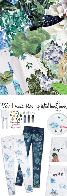 P.S.- I made this...Printed Leaf Jean #PSIMADETHIS #DIY