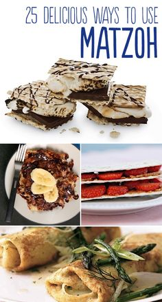 25 Delicious Ways To Use Matzoh  Need this for Passover!