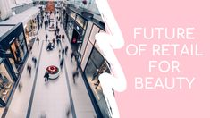 In this episode, Rachel Whittaker outlines the future of retail and the impact for beauty brands. This came from a talk by Howard Saunders Retail Futurist th. Small Business Plan, Small Business Marketing, Business Planning, Business Tips, Interesting Topics, Futuristic, Indie, Retail, Suit