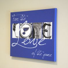 Hey, I found this really awesome Etsy listing at https://www.etsy.com/listing/260172445/st-louis-blues-for-the-love-of-the-game