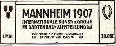 Original-Werbung / Anzeige 1907 - KUNST - UND GARTENBAU-AUSSTELLUNG MANNHEIM - Ca. 80 X 30 Mm - Werbung