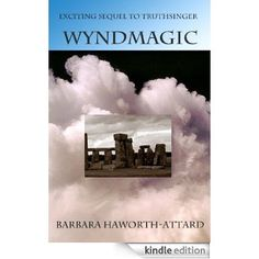 Wyndmagic is the sequel to TruthSinger also up on Amazon, Smashwords and Indigo.