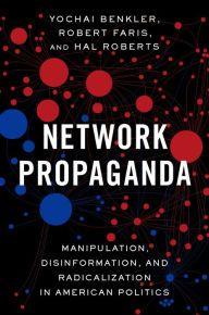Network Propaganda Manipulation Disinformation And