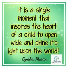 Create moments that inspire the heart of a child & see them shine! LumiereEnergyHealing.com
