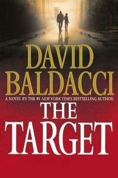 The Target by David Baldacci EXCELLENT.  His books are always good.