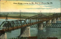 Burlington Bridge, Oldest Bridge Crossing the Missouri River Kansas City Kansas City Missouri, Missouri River, Columbus Park, St Joseph, Historical Photos, Places Ive Been, History, Bridges, Cities