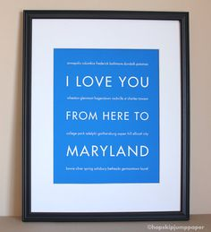 I Love You From Here To Maryland Travel Wall by HopSkipJumpPaper,