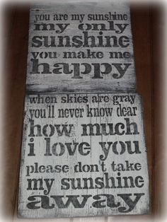 Rustic  You are my  Sunshinesong lyrics  by BarnDanceTradingCo on Etsy. Would make a perfect baby shower or Christmas gift!
