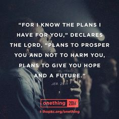 """""""For I know the plans i have for you, """"Declares the Lord, """"Plans to prosper you & not harm you, Plans to give you hope & a future. Biblical Quotes, Bible Verses Quotes, Bible Scriptures, Spiritual Quotes, I Love My Son, Love The Lord, Spiritual Encouragement, Words Of Comfort, I Know The Plans"""