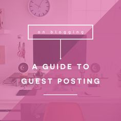 Writing the Perfect Guest Post