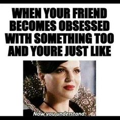 I told my bff about OUAT (yes, I was and still am obsessed with it) and I begged her to watch it but she never got around to watch it until I came over to her house and now she is obsessed with it! Once Upon A Time Funny, Once Up A Time, Regina Mills, We All Mad Here, Between Two Worlds, Film Serie, Marvel, Book Fandoms, Look At You