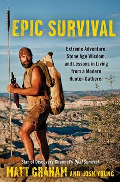 162 best guy code images on pinterest guy code book covers and books matt graham star of the discovery channels dual survival and dude youre fandeluxe Image collections