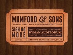 Mumford and sons concert tickets Tour Posters, Band Posters, Music Do, Music Lyrics, Marcus Mumford, Mumford Sons, Music Express, Star Images, Admit One