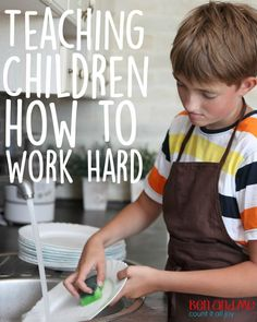 10 Days of Heart Parenting -- Children Need to Learn How to Work Hard