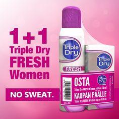 Triple Dry FRESH –apteekkikampanja - RAJOITETTU ERÄ.  Onpa FRESH-meininki! Osta nyt Triple Dry FRESH Women Roll-on 50 ml ja saat KAUPAN PÄÄLLE Triple Dry FRESH Women Sprayn 150 ml! (arvo 10 e) Saatavana hyvin varustetuista apteekeista ja apteekkien verkkokaupoista. #tripledryfinland #antiperspirantti
