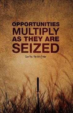 """Canvas Quote Art - """"Opportunities multiply as they are seized."""" Sun Tzu The art of war. Let the war begin."""
